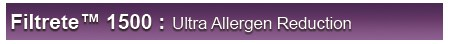 Filtrete 1500 Ultra Allergen Reduction